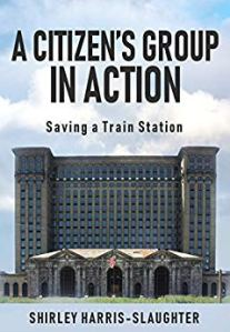 A Citizen's Group in Action by Shirley Harris Slaughter